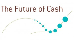 The Future Of Cash